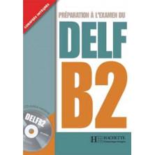DELF B2 + CD - Ed. Hachette