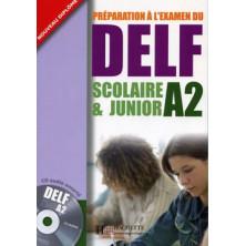 DELF A2 Scolaire et Junior + CD - Ed. Hachette