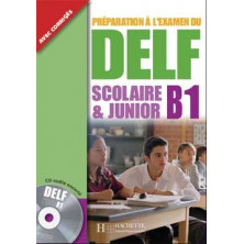 DELF B1 Scolaire et Junior + CD - Ed. Hachette