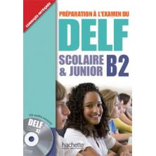 DELF B2 Scolaire et Junior + CD - Ed. Hachette