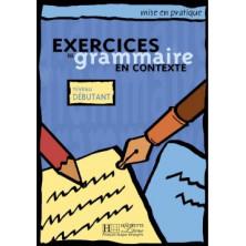 Mise en Pratique Grammaire - Débutant - Ed. Hachette
