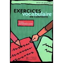 Mise en Pratique Vocabulaire - Intermédiaire - Ed. Hachette