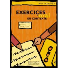 Mise en Pratique Oral - Débutant - Ed. Hachette