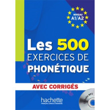 Les 500 exercises de Phonétique - Ed. Hachette