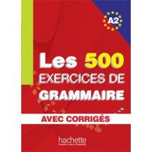 Les 500 exercises de Grammaire A2 - Ed. Hachette