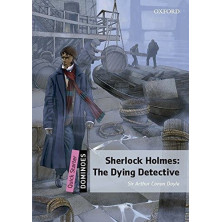 Sherlock Holmes: The Dying Detective - Ed. Oxford