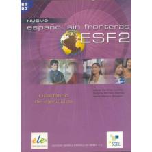 Nuevo Español Sin Fronteras 2 - Cuaderno de ejercicios - Ed. Sgel