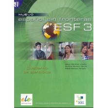 Nuevo Español Sin Fronteras 3 - Cuaderno de ejercicios - Ed. Sgel