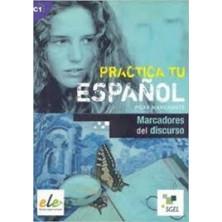 Practica tu español - Marcadores del discurso - Ed. Sgel