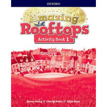 Amazing Rooftops 1. Activity Book - Ed Oxford
