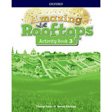 Amazing Rooftops 3. Activity Book - Ed Oxford