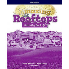 Amazing Rooftops 6. Activity Book - Ed Oxford