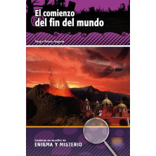 El comienzo del fin del mundo - Ed. Edinumen