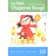 Le petit Chaperon Rouge - Ed. Cle International