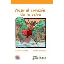 Viaje al corazón de la selva - Ed. Edinumen
