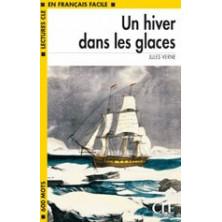 Un hiver dans les glaces - Ed. Cle International