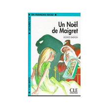 Un Noël de Maigret - Ed. Cle International