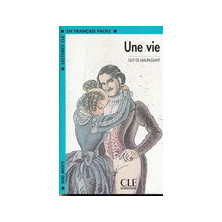Une vie - Ed. Cle International