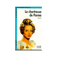La Chartreuse de Parme - Ed. Cle International