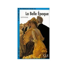 La Belle Époque - Ed. Cle International
