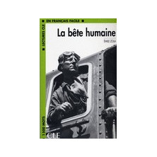 La Bête humaine - Ed. Cle International