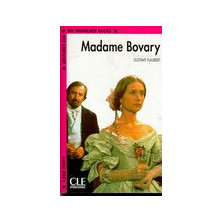Madame Bovary - Ed. Cle International