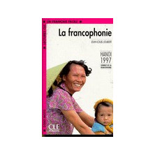 La Francophonie - Ed. Cle International