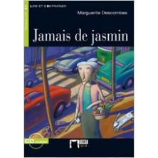 Jamais de jasmin - Ed. Vicens Vives