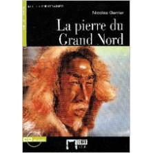 La pierre du Grand Nord - Ed. Vicens Vives