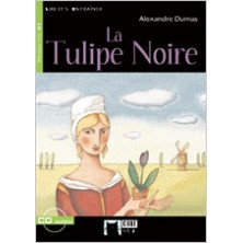 La Tulipe Noire - Ed. Vicens Vives